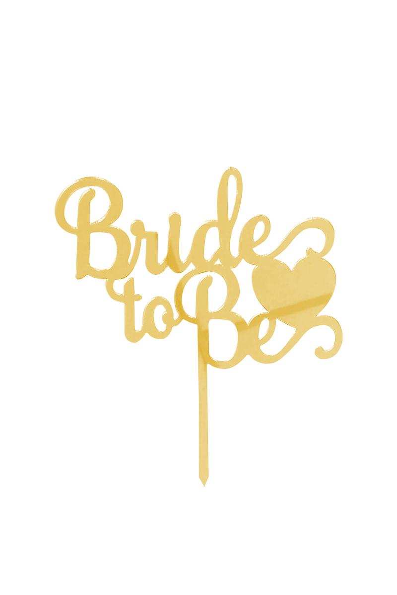 Bride To Be Kalpli Pleksi Pasta Süsü Altın 15x15cm 1 Adet